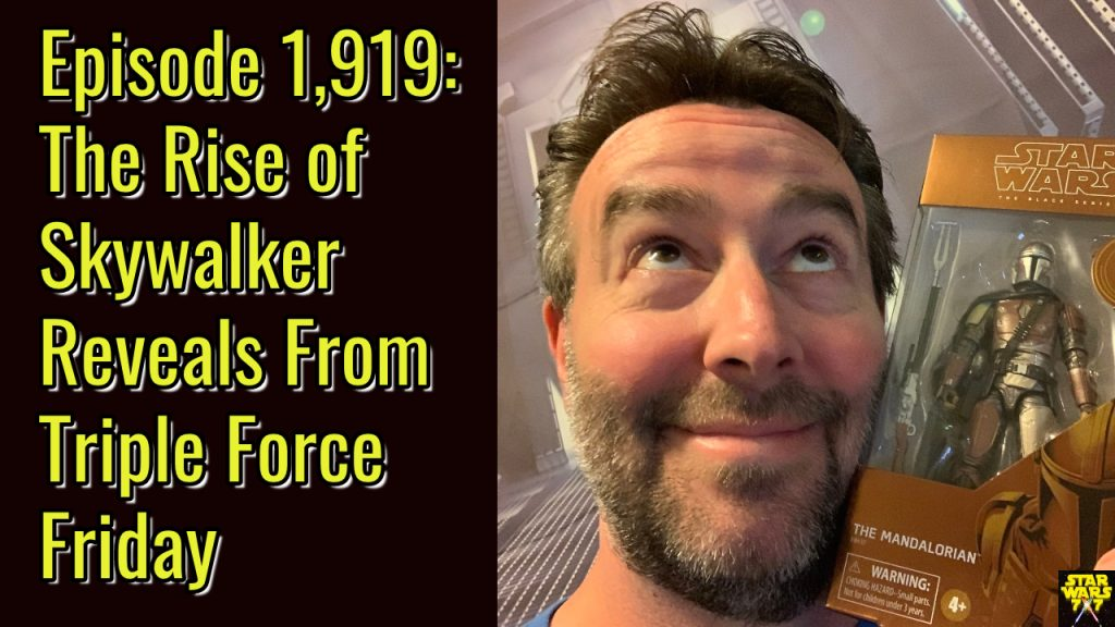 1919-star-wars-rise-skywalker-triple-force-friday-yt