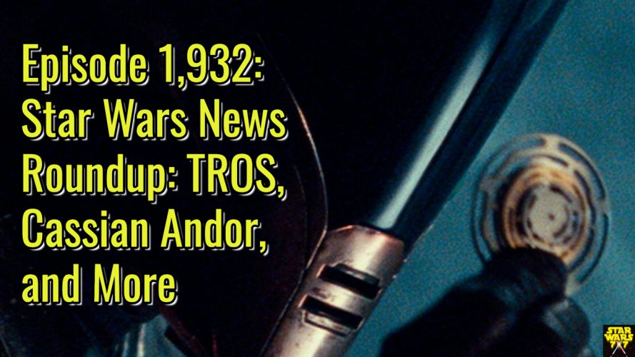 1932-star-wars-news-roundup-yt