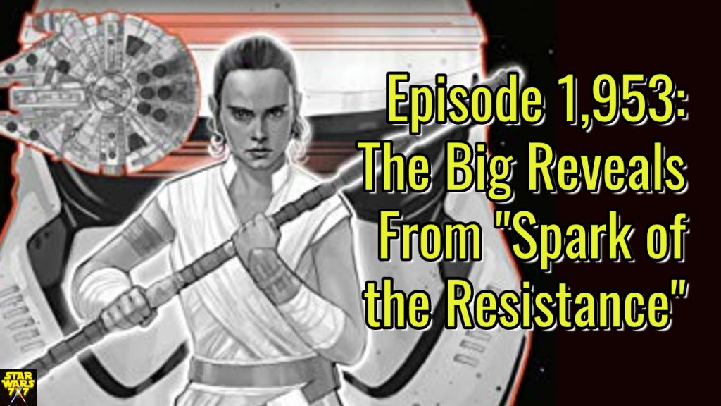 1953-star-wars-spark-resistance-reveals-yt