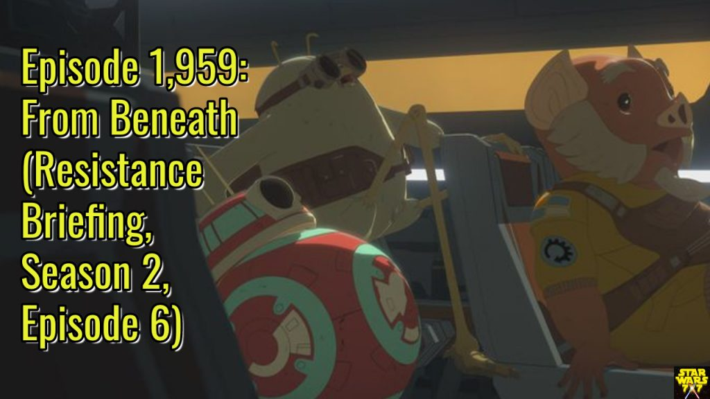 1959-star-wars-resistance-briefing-from-beneath-yt