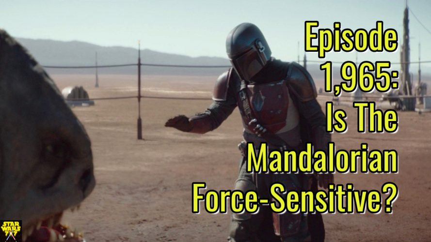 1965-star-wars-mandalorian-force-sensitive-yt