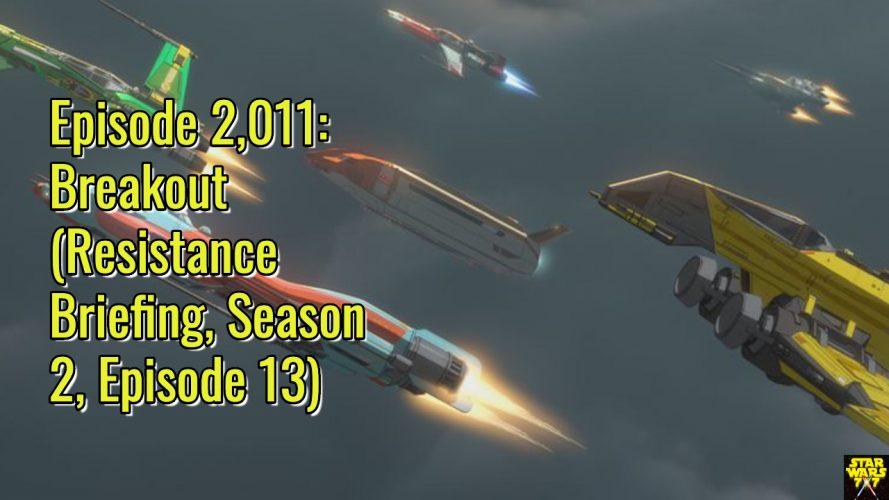 2011-star-wars-resistance-briefing-breakout-yt