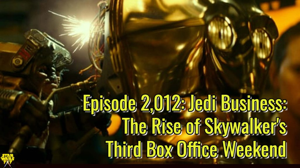 2012-star-wars-rise-of-skywalker-jedi-business-box-office-yt