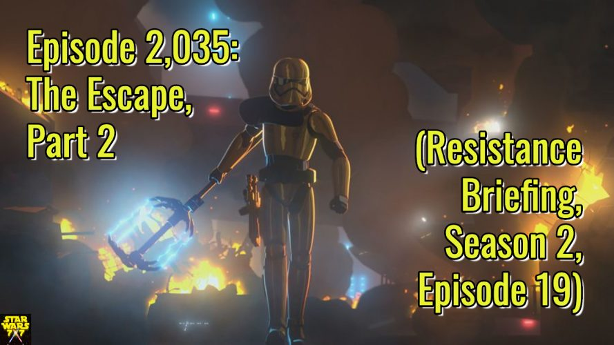 2035-star-wars-resistance-briefing-the-escape-part-2-yt
