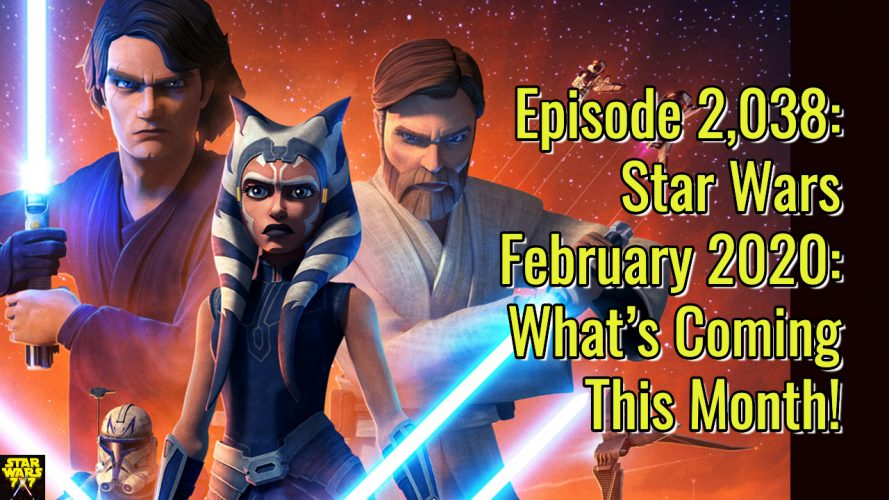 2038-star-wars-february-2020-yt