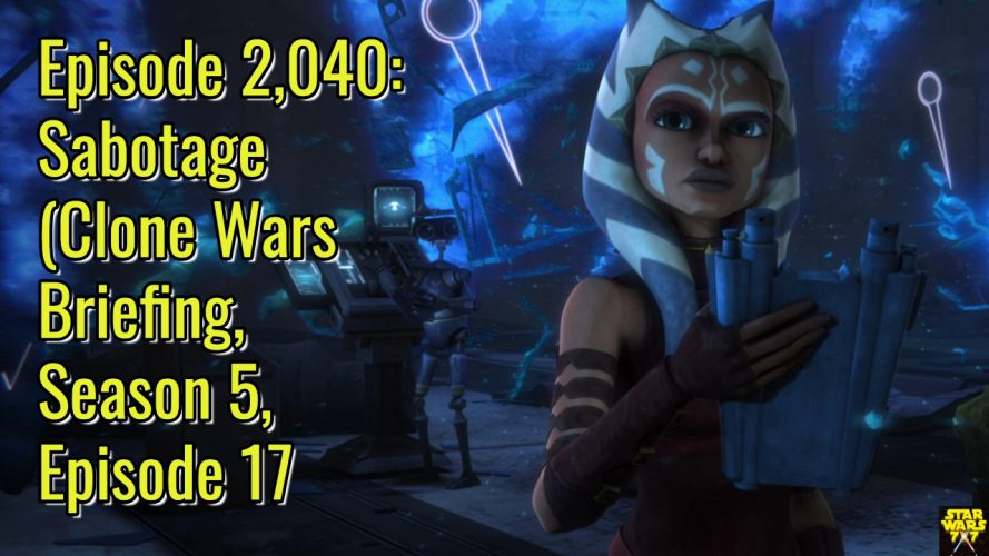 2040-star-wars-clone-wars-briefing-sabotage-yt