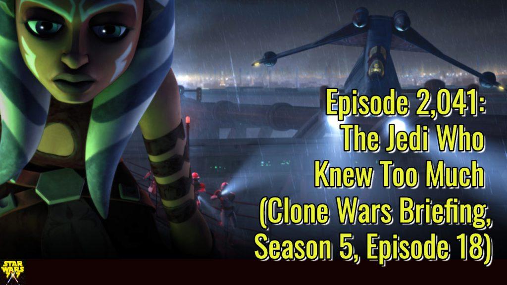 2041-star-wars-clone-wars-briefing-jedi-who-knew-too-much-yt