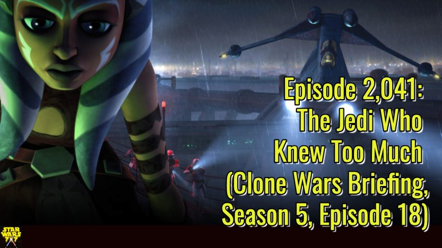 2041-star-wars-clone-wars-briefing-jedi-who-knew-too-much-yt