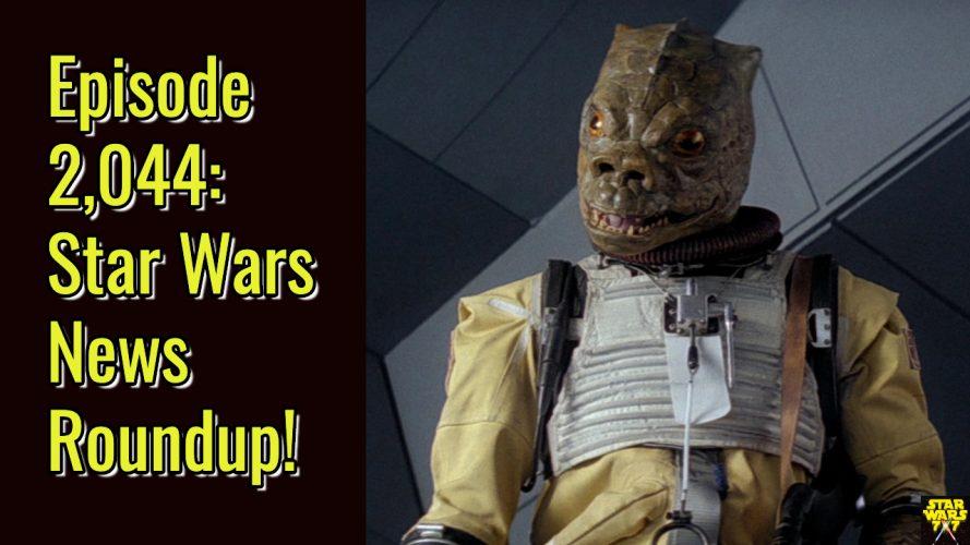 2044-star-wars-news-roundup-yt