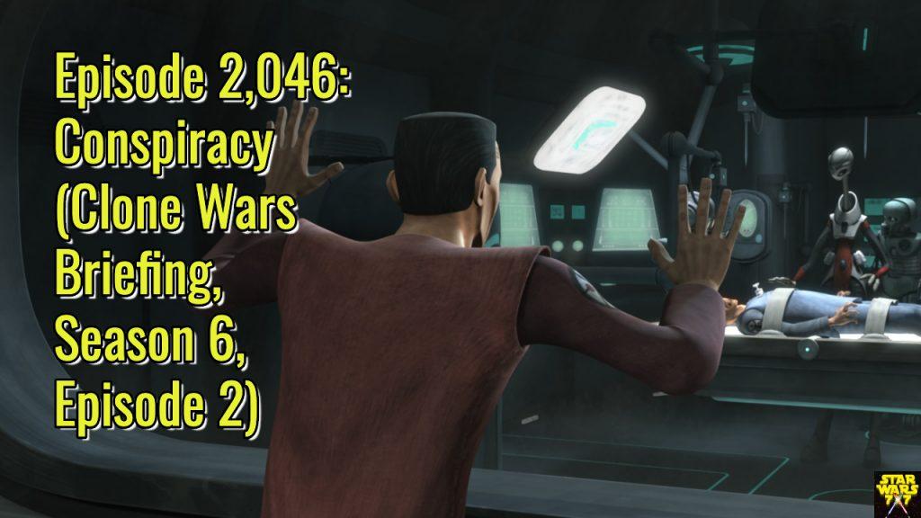 2046-star-wars-clone-wars-briefing-conspiracy-yt