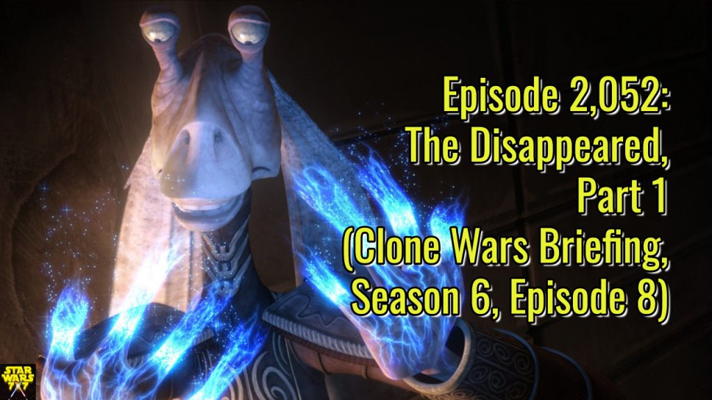 2052-star-wars-clone-wars-briefing-disappeared-part-1-yt