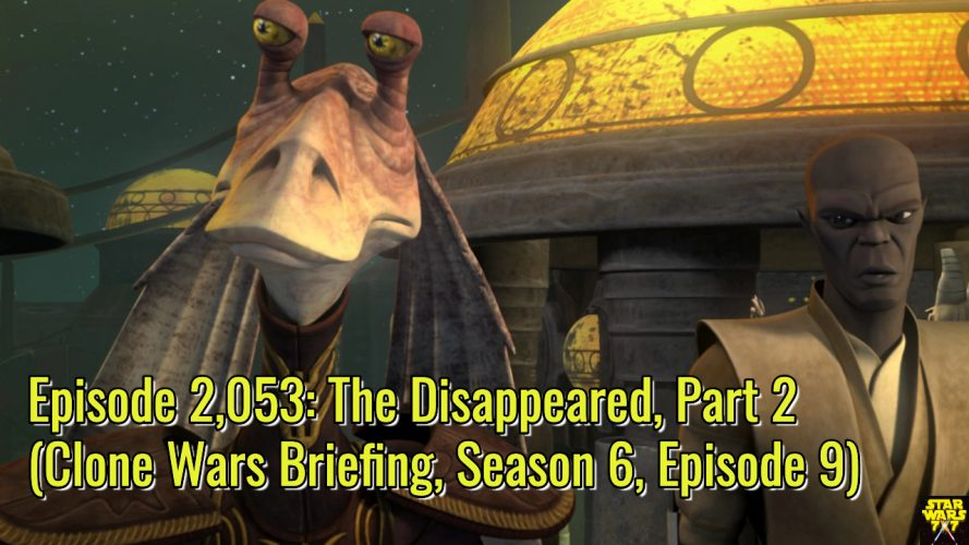 2053-star-wars-clone-wars-briefing-disappeared-part-2-yt