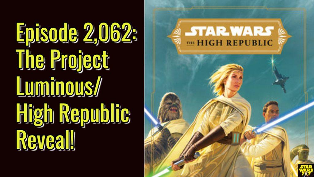 2062-star-wars-project-luminous-high-republic-yt