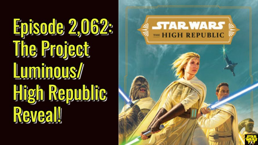 2062-star-wars-project-luminous-high-republic-yt