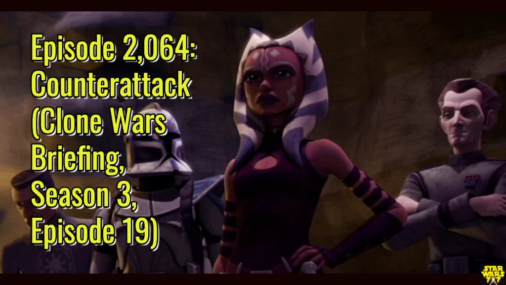 2064-star-wars-clone-wars-briefing-counterattack-yt