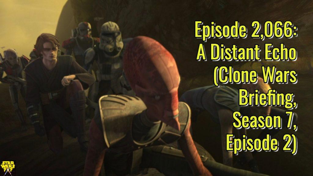2066-star-wars-clone-wars-briefing-distant-echo-yt