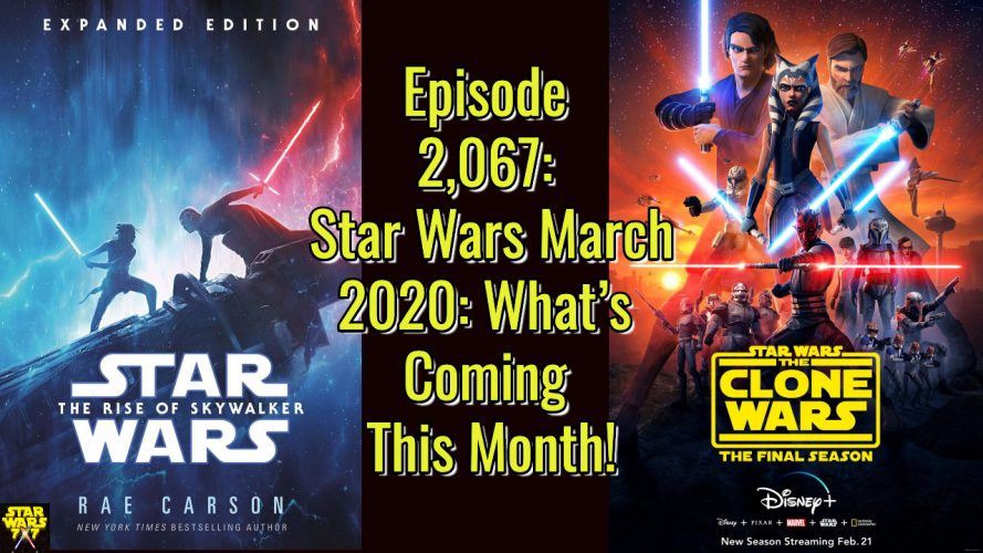 2067-star-wars-march-2020-yt