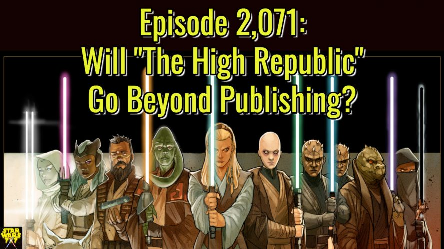 2071-star-wars-high-republic-beyond-publishing-yt