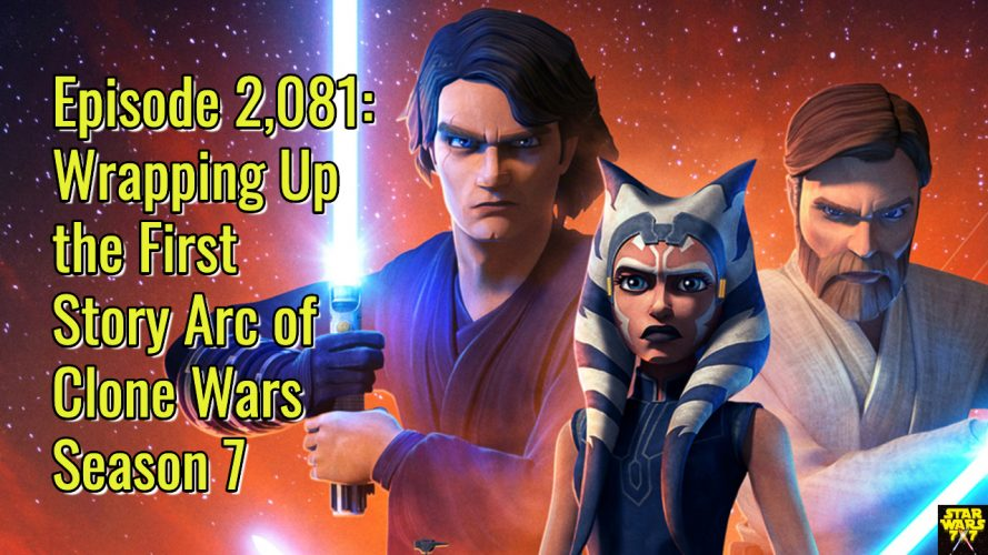 2081-star-wars-clone-wars-review-first-story-arc-season-7-yt