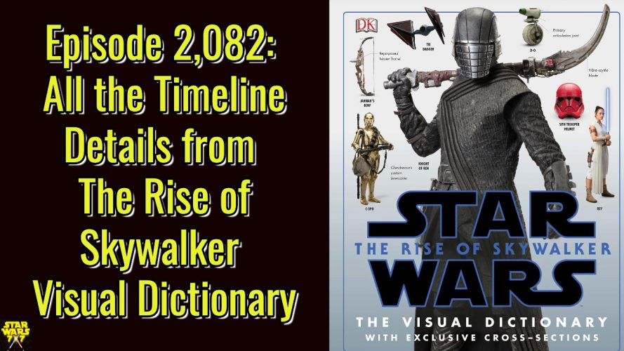 2082-star-wars-rise-of-skywalker-visual-dictionary-timeline-yt