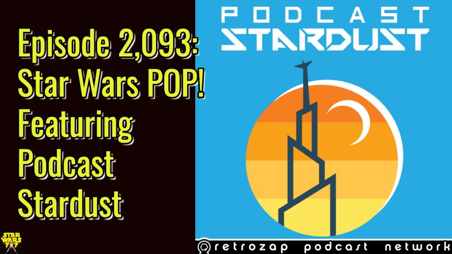 2093-star-wars-pop-podcast-stardust-yt