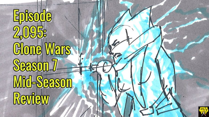 2095-star-wars-clone-wars-season-7-mid-season-review-yt