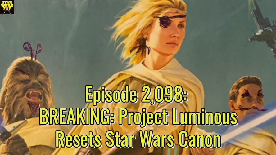 2098-star-wars-project-luminous-canon-yt