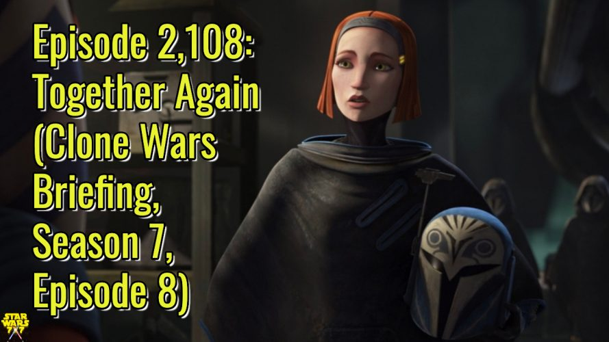 2108-star-wars-clone-wars-briefing-together-again-yt