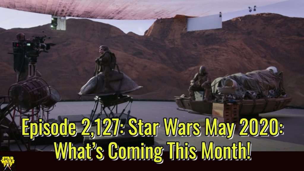 2127-star-wars-may-2020-preview-yt
