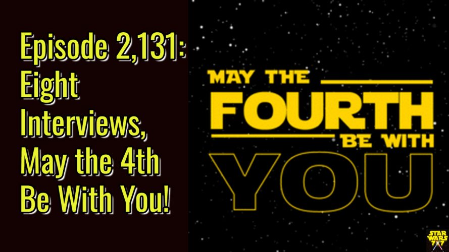 2131-star-wars-may-the-4th-be-with-you-yt