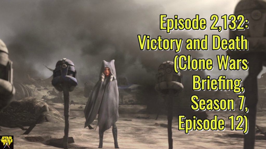 2132-star-wars-clone-wars-briefing-victory-and-death-yt