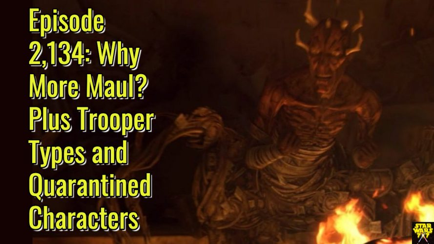 2134-star-wars-maul-returns-trooper-types-quarantine-yt