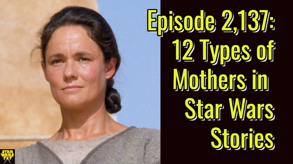 2137-star-wars-mothers-yt