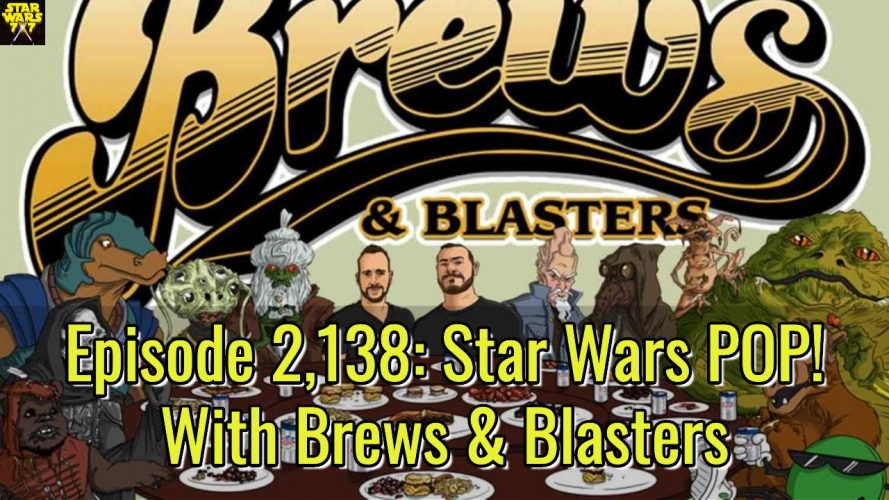 2138-star-wars-pop-brews-and-blasters-yt