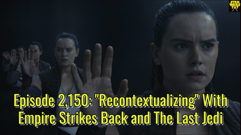 2150-star-wars-empire-strikes-back-last-jedi-recontextualizing-yt