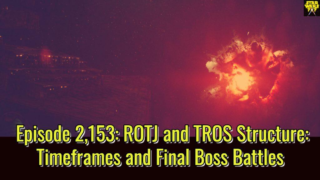 2153-star-wars-return-of-the-jedi-the-rise-of-skywalker-timeframes-final-battles-yt