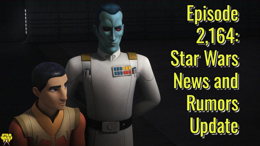 2164-star-wars-news-and-rumors-yt