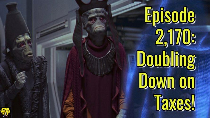 2170-star-wars-queens-peril-phantom-menace-taxes-yt