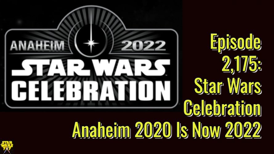 2175-star-wars-celebration-anaheim-canceled-yt