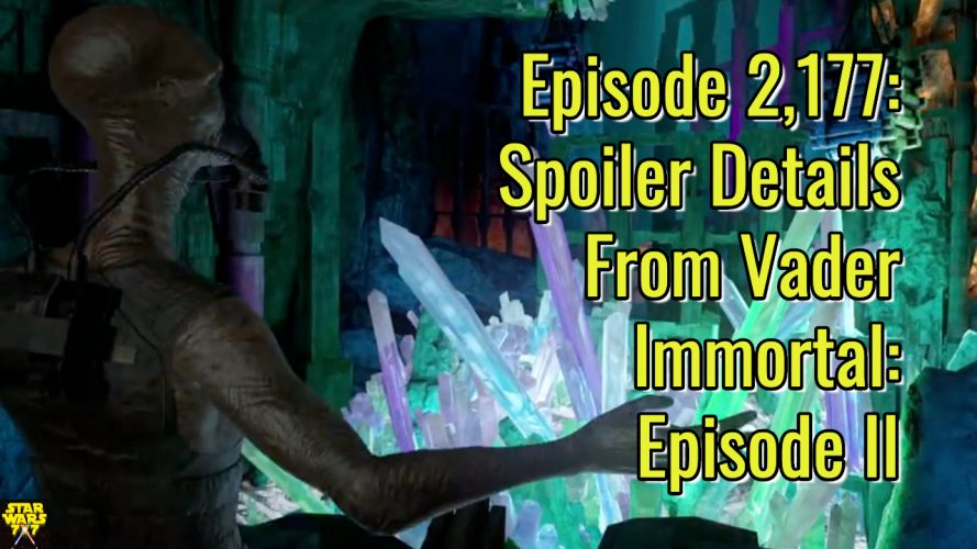 2177-star-wars-vader-immortal-episode ii-spoilers-yt