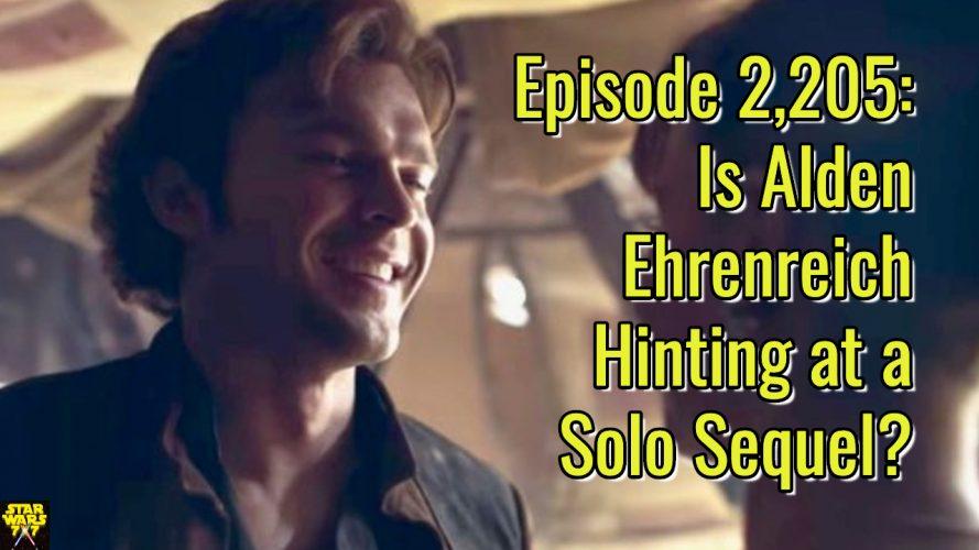 2205-star-wars-alden-ehrenreich-solo-sequel-yt