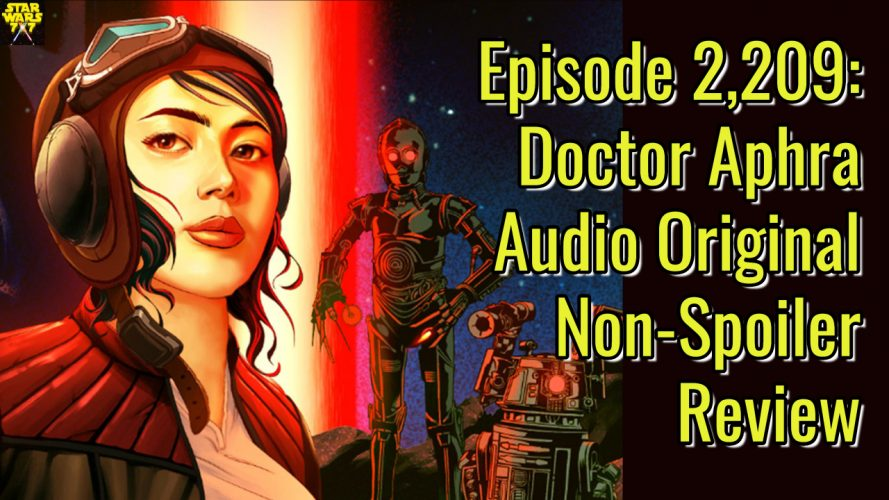 2209-star-wars-doctor-aphra-non-spoiler-review-yt