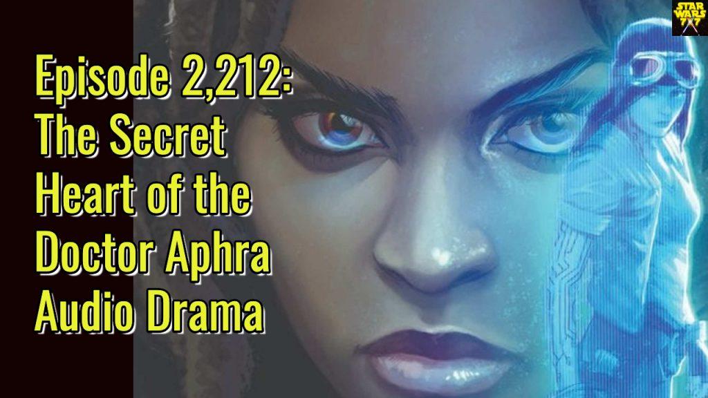 2212-star-wars-doctor-aphra-secret-heart-yt
