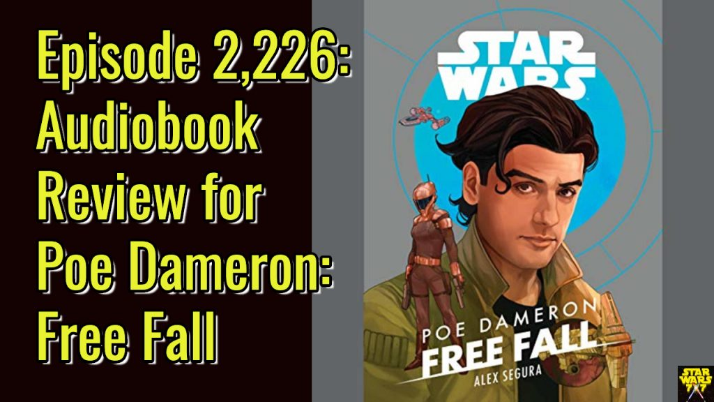 2226-star-wars-poe-dameron-free-fall-audiobook-review-yt