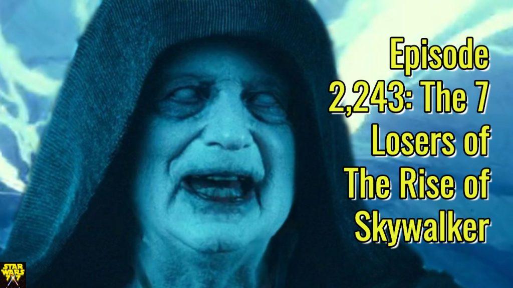2243-star-wars-7-losers-rise-skywalker-yt