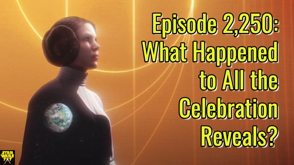 2250-star-wars-celebration-reveals-yt