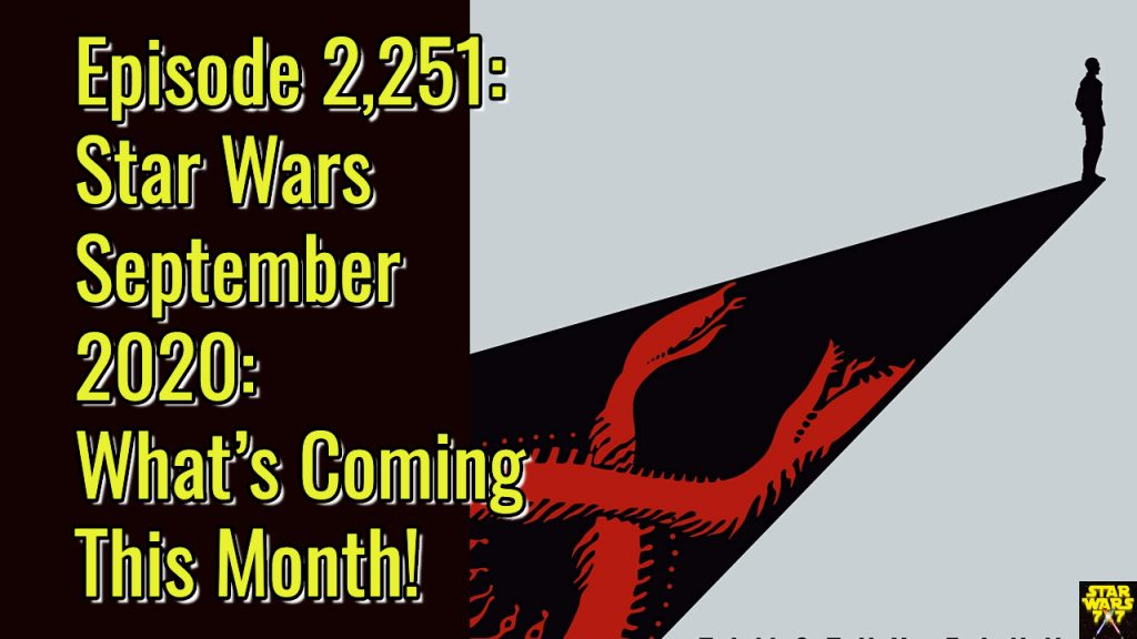 2251-star-wars-september-2020-preview-yt