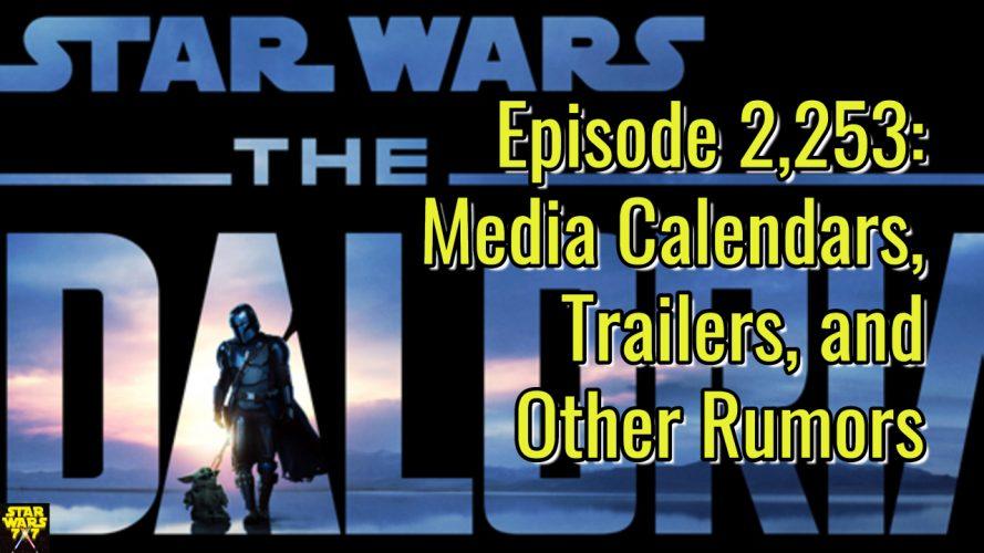 2253-star-wars-media-calendars-trailers-rumors-yt