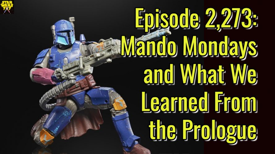 2273-star-wars-the-mandalorian-mando-mondays-yt