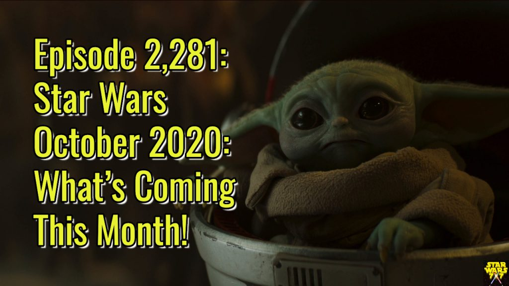2281-star-wars-october-2020-preview-yt